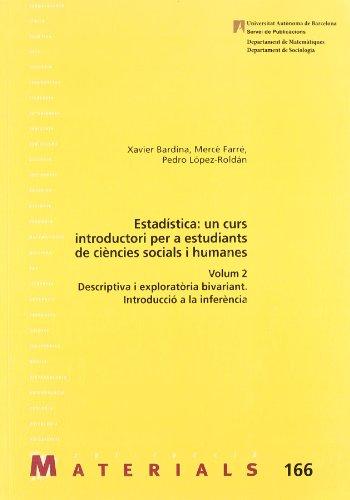 9788449024252: Estadística: un curs introductori per a estudiants de ciències socials i humanes: Volum 2. Descriptiva i exploratòria bivariant. Introducció a la inferència (Materials)