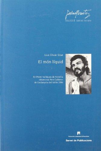 El món líquid (Paperback) - Lluis Olivan Sibat