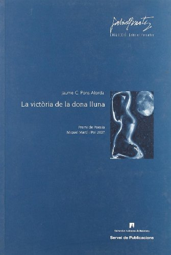9788449025051: La victòria de la dona lluna (Gabriel Ferrater)