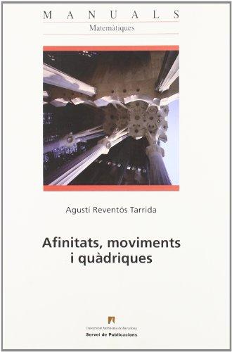AFINITATS,MOVIMENTS I QUADRIQUES: AGUSTI REVENTOS TARRIDA