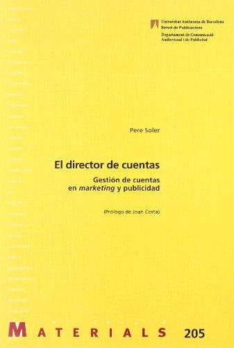 9788449025730: El director de cuentas: Gestión de cuentas en marketing y publicidad (Materials)