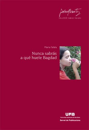9788449026119: Nunca sabrás a qué huele Bagdad (Gabriel Ferrater)