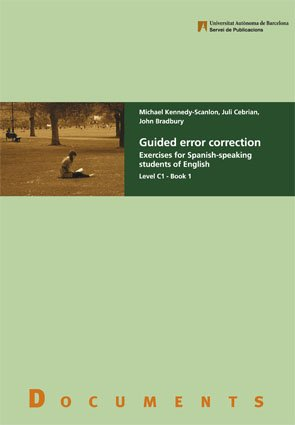 Guided error correction : exercises for Spanish-speaking: John Bradbury, Juli