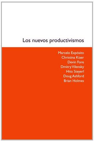 9788449026232: Los nuevos productivismos (Contratextos)