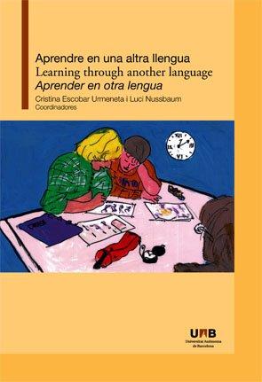 9788449026775: Aprendre en una altra llengua/Learning through another language/Aprender en otra lengua
