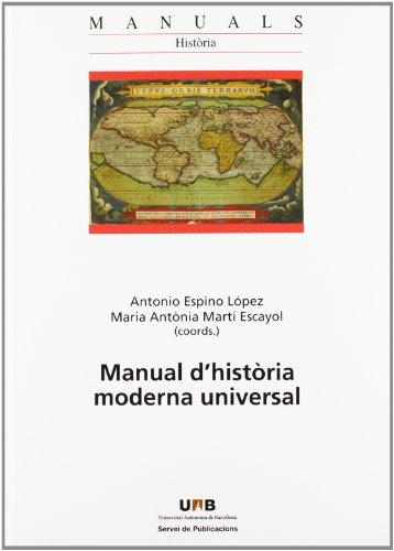 Manual d història moderna universal (Paperback): Antonio Espino López,