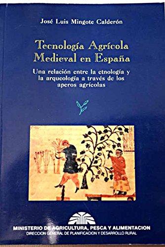 9788449101793: TECNOLOGIA AGRICOLA MEDIEVAL ESPAÑA (Publicaciones del Ministerio de Agricultura, Pesca y Alimentación)
