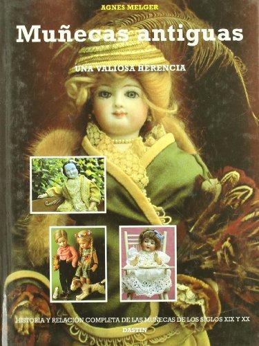 9788449201370: Munecas Antiguas - Una Valiosa Herencia (Spanish Edition)