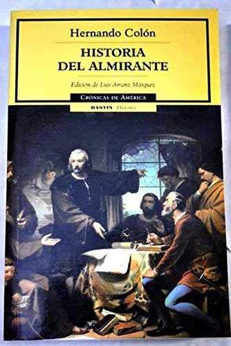 9788449202001: Historia Del Almirante/ The History Of The Admiral (Cronicas De America / America Chronicles) (Spanish Edition)