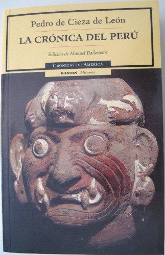 9788449202056: La cronica del Peru/ The Chronicles Of Peru (Spanish Edition)