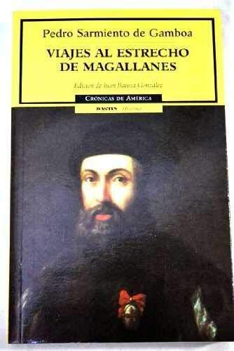 9788449202148: Viaje al estrecho de magallanes (cronicas de América, 14) (Cronicas de America)