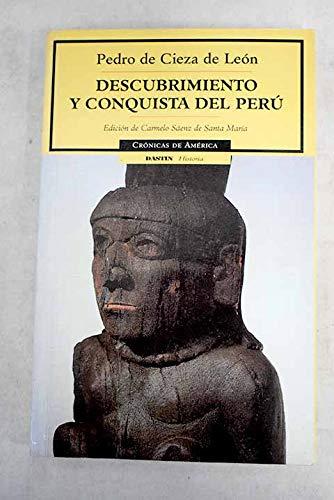 Descubrimiento Y Conquista Del Peru / The: De Leon, Pedro