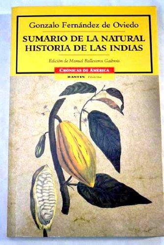 Sumario de la natural historia de las: de Oviedo, Gonzalo