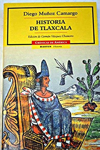 9788449202452: Historia de Tlaxcala / History of Tlaxcala (Spanish Edition)