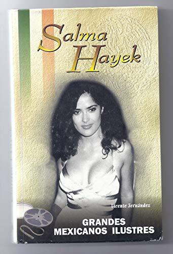 9788449203381: Salma Hayek (Personajes Ilustres) (Spanish Edition)