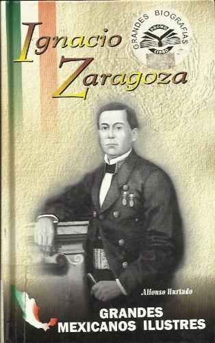 Ignacio Zaragoza (Spanish Edition): Hurtado, Alfonso