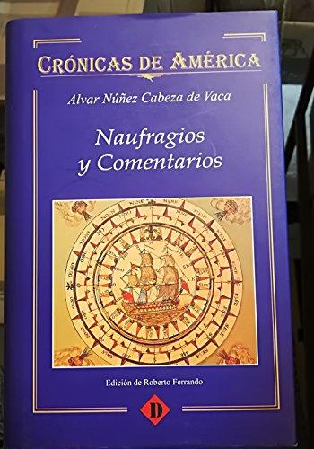 9788449203503: Naufragios y comentarios (cronicasde América):