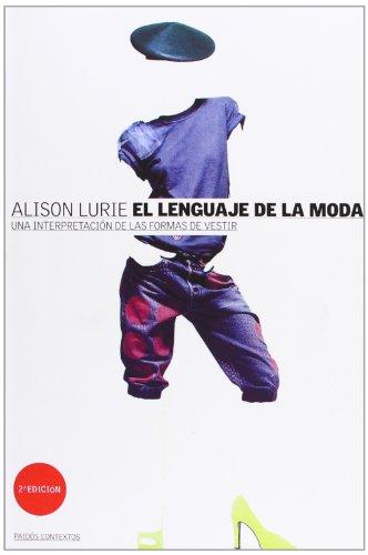 9788449300042: El lenguaje de la moda: Una interpretación de las formas de vestir (Contextos)