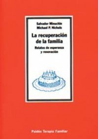 9788449300196: La recuperacion de la familia / Family Healing. Tales of hope and renewal from family therapy