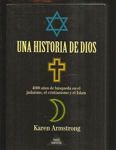 9788449300707: Una historia de dios : 4000 años de busqueda en el judaismo,