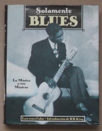 9788449300820: Solamente Blues (Spanish Edition)