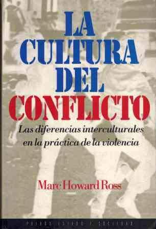 9788449301667: La cultura del conflicto / The Culture of Conflict (Spanish Edition)