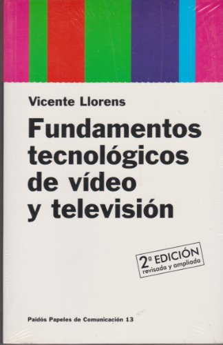 9788449301681: Fundamentos tecnologicos de video y television / Technology Fundamentals Video and Television (Spanish Edition)