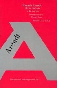 9788449301841: De la historia a la accion / From History to the Action (Spanish Edition)