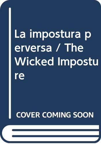 9788449301957: Impostura Perversa, La (Spanish Edition)