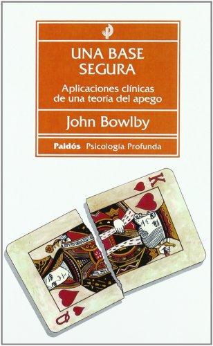9788449302015: Una base segura / A Secure Base (Spanish Edition)