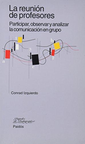 9788449302107: La reunion de profesores / The Teachers' Meeting (Spanish Edition)