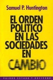 9788449302282: El orden político en las sociedades en cambio (Estado y Sociedad)