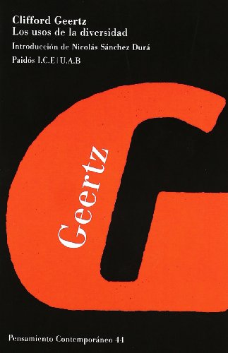 Los usos de la diversidad / The Uses of Diversity (Spanish Edition) (8449302331) by Geertz, Clifford
