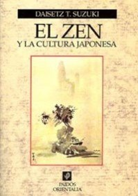 9788449302398: El zen y la cultura japonesa / Zen and Japanese Culture (Spanish Edition)