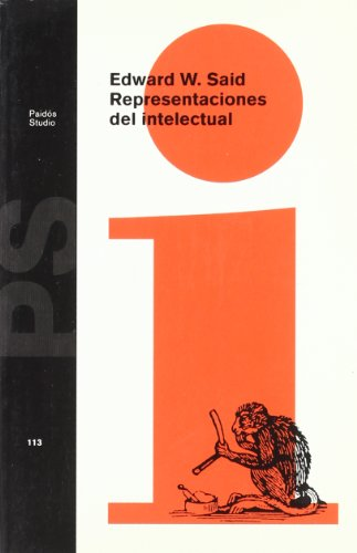 Representaciones del intelectual / Representations of The Intellectual (Spanish Edition) (8449302420) by Said, Edward W.
