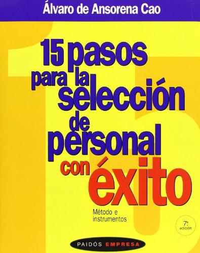 15 Pasos Para La Seleccion Personal (Spanish: Ansorena Cao, A.