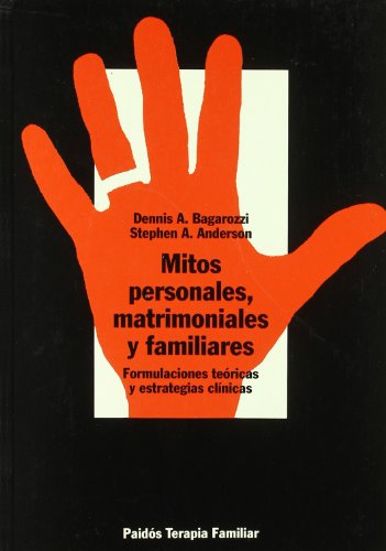9788449302473: Mitos personales, matrimoniales y familiares / Personal Myths, Marriage and Family (Spanish Edition)