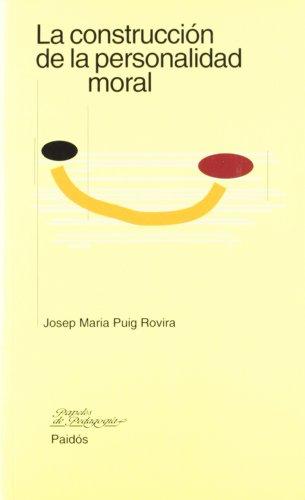 9788449302534: La construcción de la personalidad moral (Papeles Pedagogia (paidos))