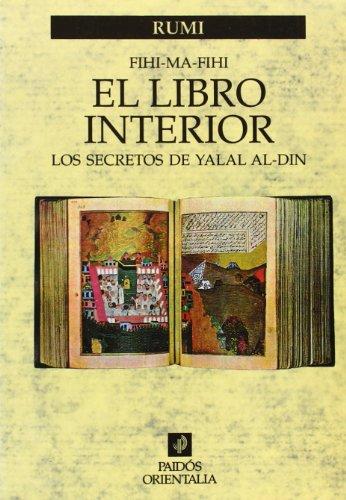 9788449302893: El libro interior: Los secretos de Yalal Al-Din (Orientalia)
