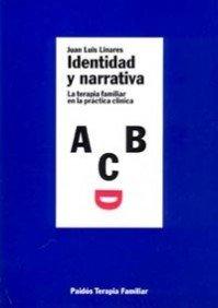 9788449303029: Identidad y narrativa: La terapia familiar en la práctica clínica (TERAPIA FAMILAR)