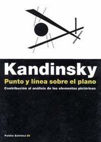 9788449303142: Punto y linea sobre el plano / Point and Line on The Plane: Contribucion Al Analisis De Los Elementos Pictoricos / Contribution to Analysis of Pictorial Elements (Spanish Edition)