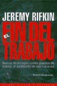 9788449303180: El fin del trabajo / the End of Work (Spanish Edition)