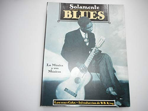 9788449303333: Solamente blues / Only Blues (Spanish Edition)