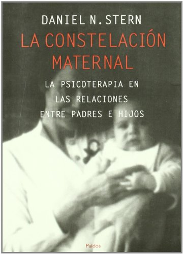 9788449303340: La constelacion maternal / The Constellation Maternal (Spanish Edition)