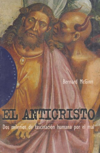 El anticristo / the Antichrist (Spanish Edition) (9788449303760) by Bernard McGinn