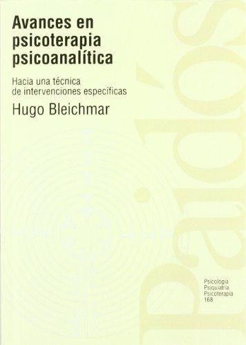 9788449303944: Avances en psicoterapia psicoanalítica: Hacia una técnica de intervenciones específicas (Psicología Psiquiatría Psicoterapia)