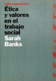 9788449303951: Etica y valores en el trabajo social/ Ethics and Values in Social Work (Trabajo Social/ Social Work) (Spanish Edition)
