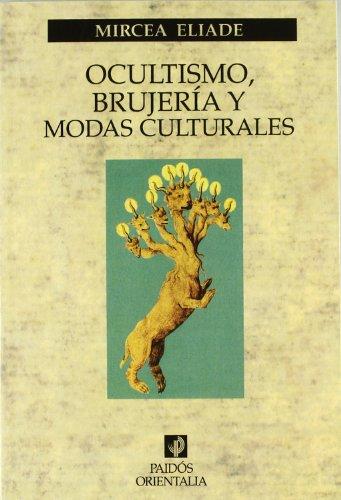 9788449304002: Ocultismo, brujería y modas culturales (Orientalia)