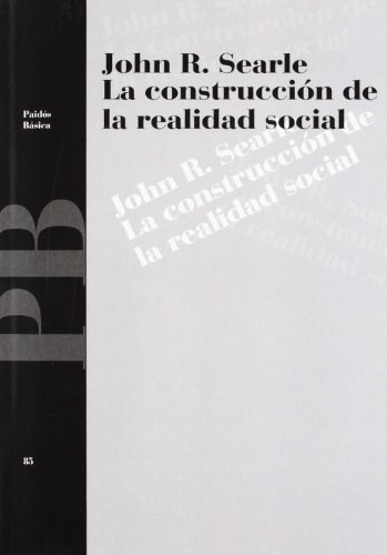 9788449304217: La Construccion De La Realidad Social/ The Construction of Social Reality (Paidos Basica/ Paidos Basic) (Spanish Edition)