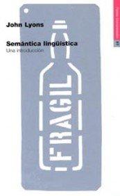 9788449304422: Semantica Linguistica: Una Introduccion (Spanish Edition)